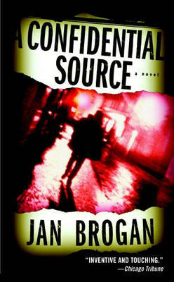 A Confidential Source by Jan Brogan image
