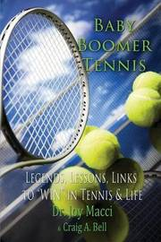 Baby Boomer Tennis by Joy Macci