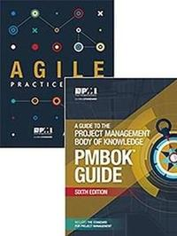 A guide to the Project Management Body of Knowledge (PMBOK guide) & Agile practice guide bundle by Project Management Institute