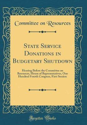 State Service Donations in Budgetary Shutdown by Committee on Resources