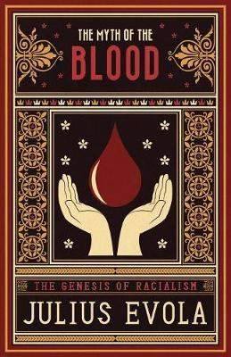 The Myth of the Blood by Julius Evola image