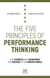 The Five Principles of Performance Thinking by Jonathan Gifford