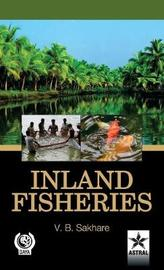 Inland Fisheries by Vishwas B. Sakhare