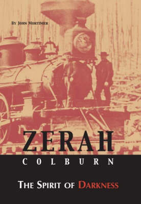 Zerah Colburn The Spirit of Darkness by John Mortimer image