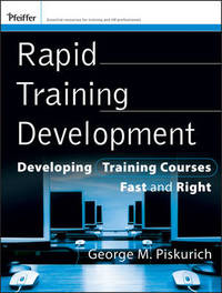 Rapid Training Development by George M Piskurich