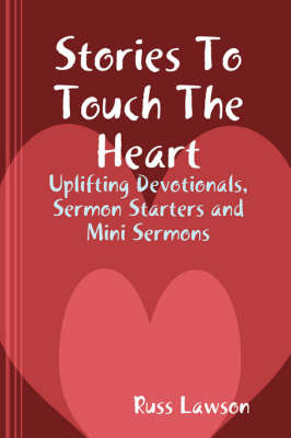Stories To Touch The Heart by Russ Lawson image