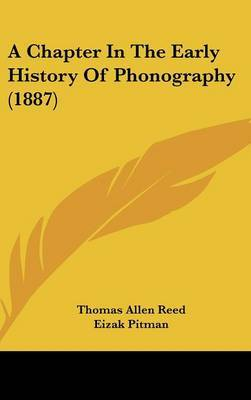 A Chapter in the Early History of Phonography (1887) by Thomas Allen Reed image