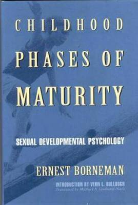 Childhood Phases of Maturity: Sexual Developmental Psychology by Ernest Borneman image