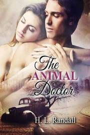 The Animal Doctor by H L Randall