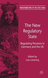 The New Regulatory State