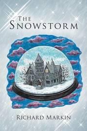 The Snowstorm by Richard Markin