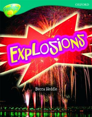 Oxford Reading Tree: Level 16: TreeTops Non-Fiction: Explosions by Becca Heddle image