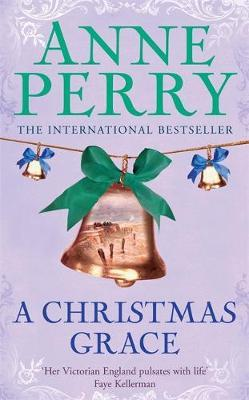A Christmas Grace (Christmas Novella 6) by Anne Perry image