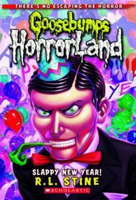 Slappy New Year (Goosebumps Horrorland Series #18) by R.L. Stine image