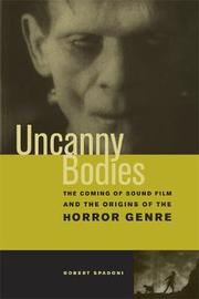Uncanny Bodies by Robert Spadoni image