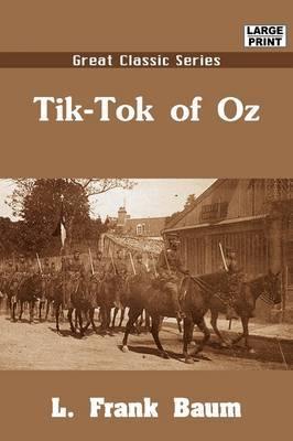 Tik-Tok of Oz by L.Frank Baum