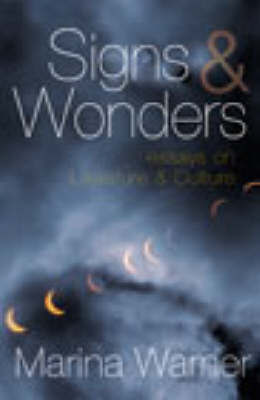 Signs & Wonders by Marina Warner