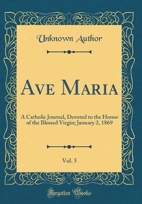 Ave Maria, Vol. 5 by Unknown Author image