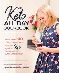 The Keto All Day Cookbook by Martina Slajerova image