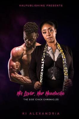 His Lover, Her Headache by Ki Alexandria image