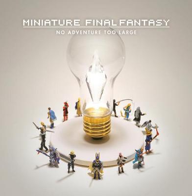 Miniature Final Fantasy by Tatsuya Tanaka