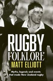 Rugby Folklore by Matt Elliott image