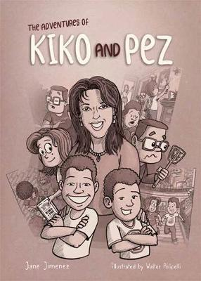 The Adventures of Kiko and Pez by Jane Jimenez