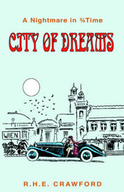City of Dreams by R.H.E. Crawford image