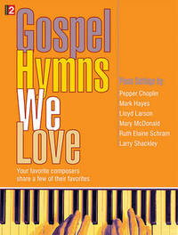 Gospel Hymns We Love by Various