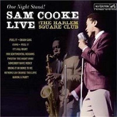 One Night Stand - Live At The Harlem Square Club, 1963 by Sam Cooke