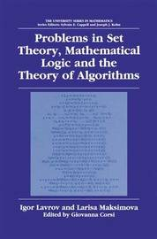 Problems in Set Theory, Mathematical Logic and the Theory of Algorithms by Igor Lavrov