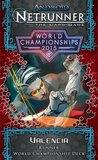 Netrunner: Valencia - 2015 Runner Wold Championship Deck