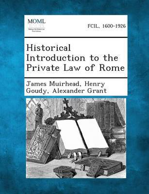Historical Introduction to the Private Law of Rome by James Muirhead image