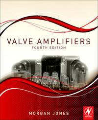 Valve Amplifiers by Morgan Jones