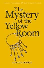 The Mystery of the Yellow Room by Gaston Leroux image