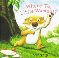 Where To, Little Wombat? by Charles Fuge image