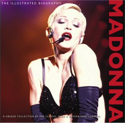 Madonna: Illustrated Biography by Marie Clayton image