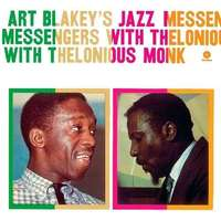Art Blakey's Jazz Messengers With Thelonious Monk [180gm] by Art Blakey