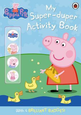 Peppa Pig: My Super-duper Activity Book by Ladybird image