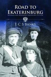 Road to Ekaterinburg by E.C.S. Banks