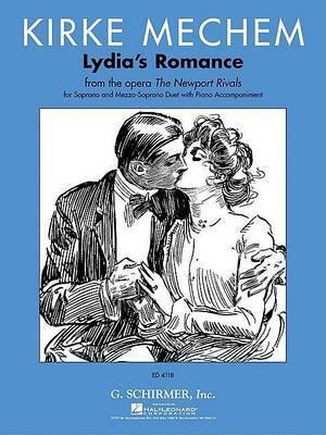 Lydia's Romance Sop/Alto Duet Soprano and Alto Duet W/Piano Accomp