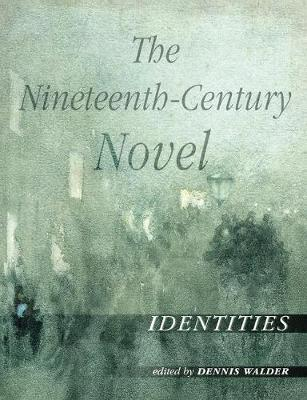 The Nineteenth-Century Novel: Identities image