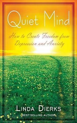 Quiet Mind by Linda Dierks