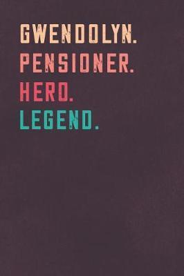 Gwendolyn. Pensioner. Hero. Legend. by Visufactum Notebooks image