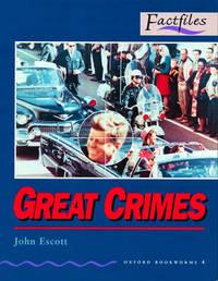 Factfiles: Great Crimes: 1400 Headwords by John Escott image