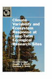 Climate Variability and Ecosystem Response in Long-Term Ecological Research Sites