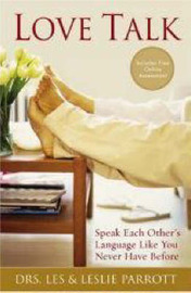 Love Talk: Speak Each Other's Language Like You Never Have Before by Les Parrott III image