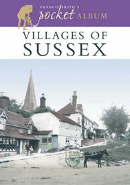 Villages of Sussex: A Nostalgic Album by Anthony Bryan image