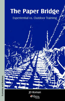 The Paper Bridge - Experiential vs. Outdoor Training by JD Roman image