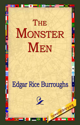 The Monster Men by Edgar , Rice Burroughs image